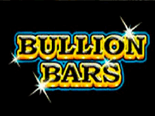 Bullion Bars – игровой классический слот